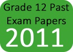 Grade 12 Past Exam Papers 2011