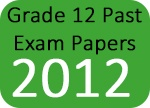 Grade 12 Past Exam Papers 2012