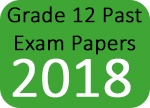 Grade 12 Past Exam Papers 2018