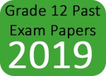 Grade 12 Past Exam Papers 2019